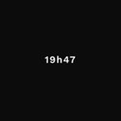 19h47
